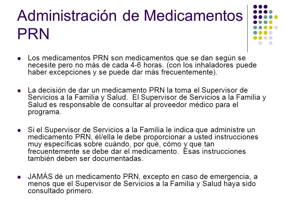 Errores con los Medicamentos Si comete un error con el medicamento, usted debe reportárselo inmediatamente al Supervisor de Servicios a la Familia y Salud y/o al Delegador de Medicamentos.