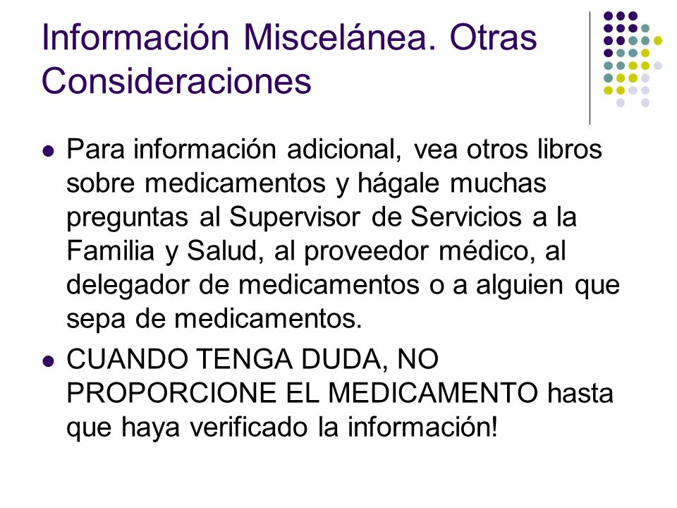 Documentación de la Administración de Medicamentos Formularios OCDC Formulario de Consentimiento para dar Medicamentos Ordenes abiertas Registro de Administración de Medicamentos Hojas de Información de Medicamentos Padre Centro Reporte de Error en el Medicamento