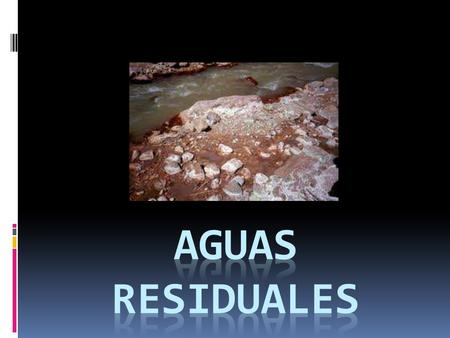 AGUAS RESIDUALES.