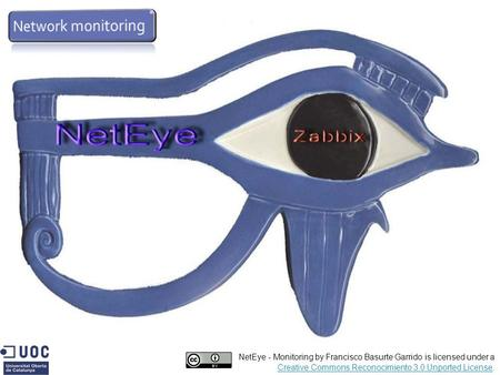 NetEye - Monitoring by Francisco Basurte Garrido is licensed under a Creative Commons Reconocimiento 3.0 Unported LicenseCreative Commons Reconocimiento.