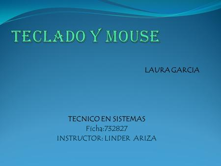INSTRUCTOR: LINDER ARIZA
