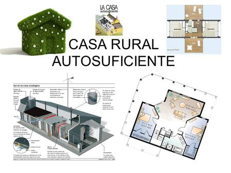 CASA RURAL AUTOSUFICIENTE