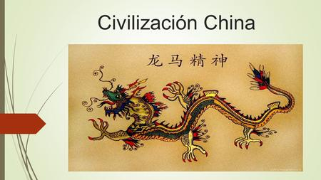 Civilización China.