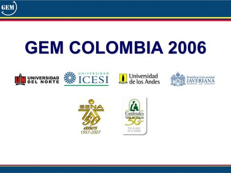 GEM COLOMBIA 2006.