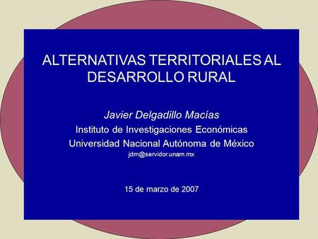 ALTERNATIVAS TERRITORIALES AL DESARROLLO RURAL