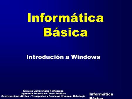 Informática Básica Introdución a Windows