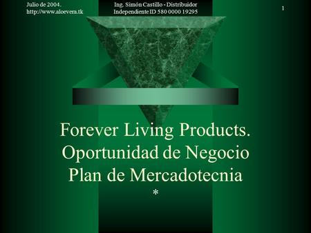 Forever Living Products. Oportunidad de Negocio Plan de Mercadotecnia