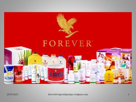 20/05/2015foreverlivingwelzijnshop.wordpress.com1.