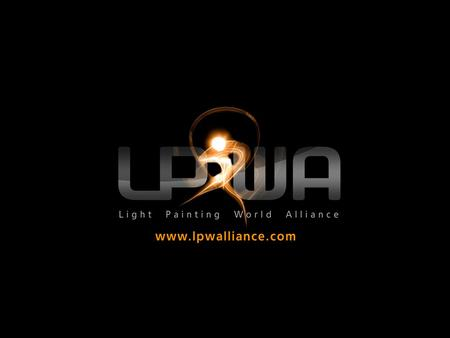 La Light Painting World Alliance (LPWA) es un gremio internacional de artistas profesionales del lightpainting, tanto ya establecidos como emergentes.