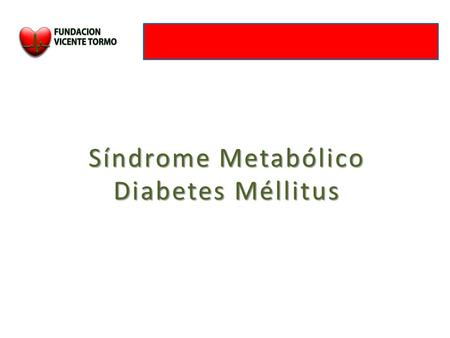 Síndrome Metabólico Diabetes Méllitus