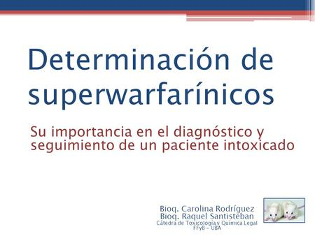 Determinación de superwarfarínicos