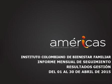 INSTITUTO COLOMBIANO DE BIENESTAR FAMILIAR
