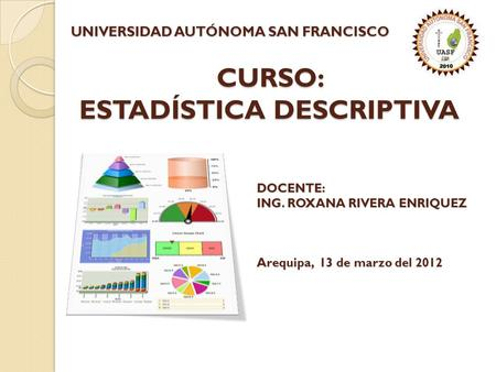 CURSO: ESTADÍSTICA DESCRIPTIVA