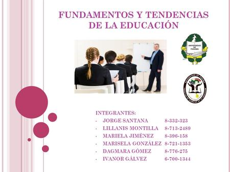 FUNDAMENTOS Y TENDENCIAS DE LA EDUCACIÓN