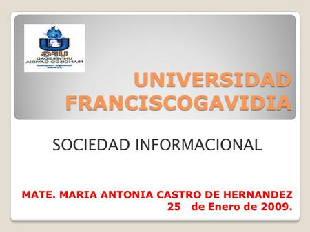 UNIVERSIDAD FRANCISCOGAVIDIA