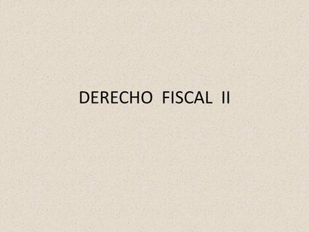 Concepto de derecho fiscal
