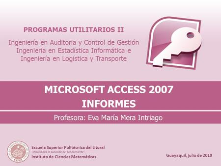 MICROSOFT ACCESS 2007 INFORMES