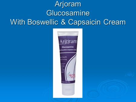Arjoram Glucosamine With Boswellic & Capsaicin Cream.