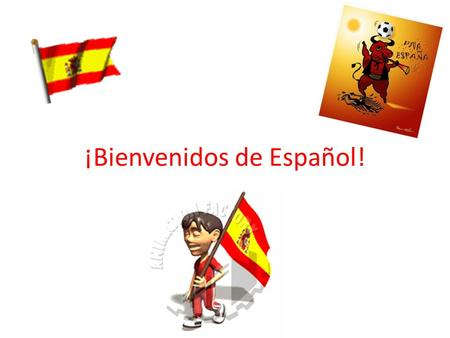¡Bienvenidos de Español!. What do all these people have in common?