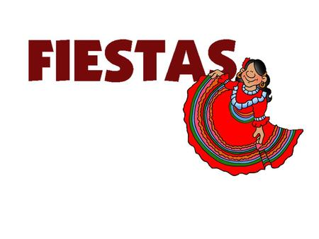 Fiestas: festivals In this lesson pupils will get an overview of 5 Spanish festivals, going into some detail on 3 (leaving the other 2 for future lessons).
