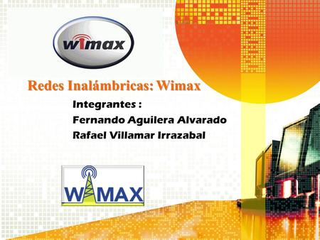 Redes Inalámbricas: Wimax