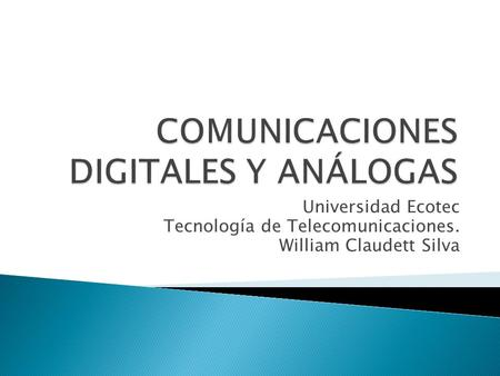 Universidad Ecotec Tecnología de Telecomunicaciones. William Claudett Silva.