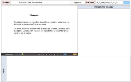 Description for Developer Audio SubjectLO File name Practical Case Adobe Flash Sinopsis Resumen VS_L_G06_U03_L07_03_03 En esta animación, se muestran dos.