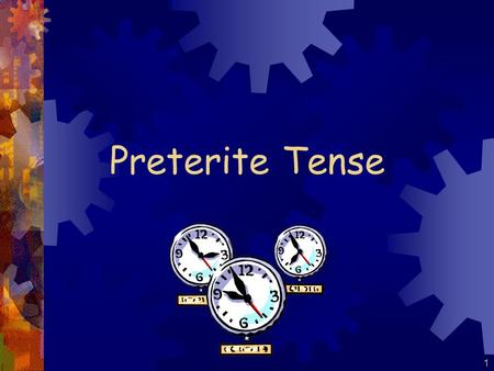 1 Preterite Tense 2 I went to the store. I bought a shirt. I paid in cash. El Pretérito: is a past tense talks about what happened in the past is a completed.