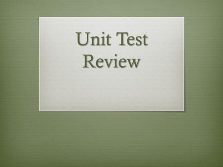 Unit Test Review. ¡Vámonos!  Write the correct form of the adjective with each noun  La chica __________ (alto)  El estudiante _____________ (guapo)