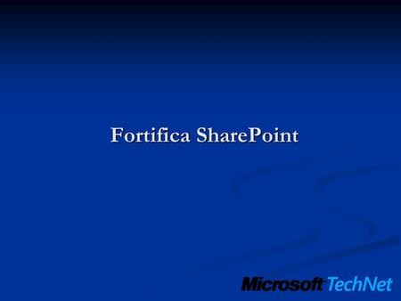 Fortifica SharePoint.