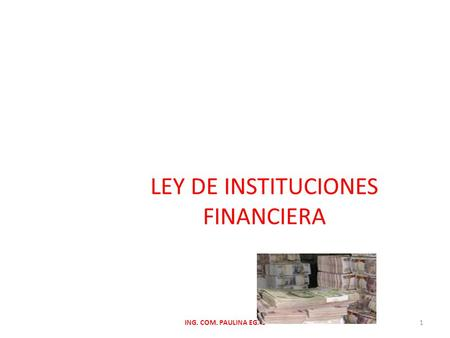 LEY DE INSTITUCIONES FINANCIERA
