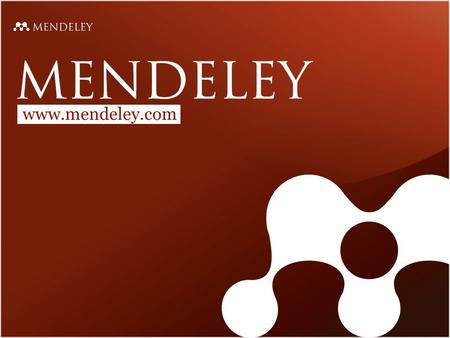 Www.mendeley.com We support academics, students and other professionals (or researchers) in their work with scientific literature. We provide scientific.