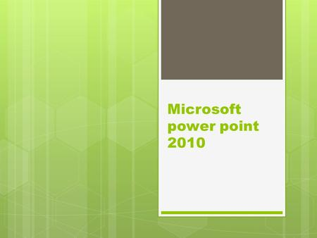 Microsoft power point 2010. Versiones de power point  Power Point 2000  Power Point 2003  Power Point 2007  Power Point 2010  Power Point 2013.
