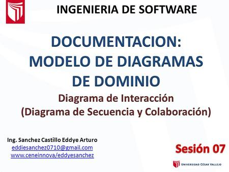Ing. Sanchez Castillo Eddye Arturo  INGENIERIA DE SOFTWARE.