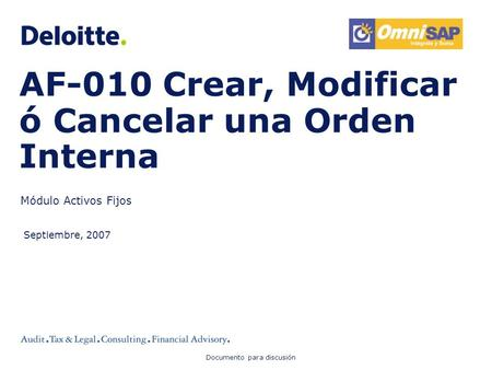 AF-010 Crear, Modificar ó Cancelar una Orden Interna