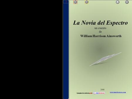 La Novia del Espectro un cuento de William Harrison Ainsworth www.interlectores.com 2008 1.