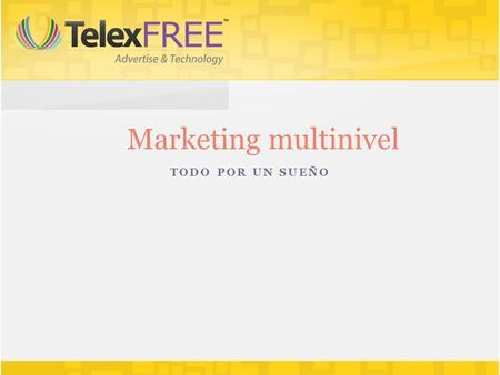 TODO POR UN SUEÑO Marketing multinivel. Como convertirse en un gran networker Pasos a seguir para no ser uno más en una empresa de marketing en red: Visualización.
