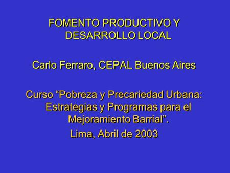FOMENTO PRODUCTIVO Y DESARROLLO LOCAL