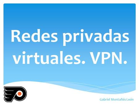 Redes privadas virtuales. VPN.