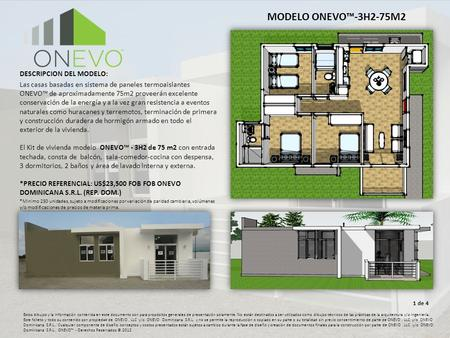 MODELO ONEVO™-3H2-75M2 DESCRIPCION DEL MODELO: