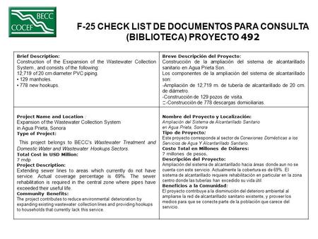 F-25 CHECK LIST DE DOCUMENTOS PARA CONSULTA (BIBLIOTECA) PROYECTO 492 Brief Description: Construction of the Esxpansion of the Wastewater Collection System,