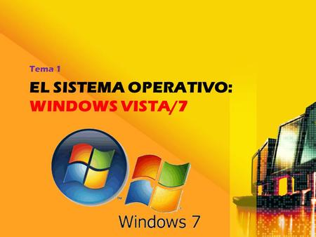 EL SISTEMA operativO: windows vista/7
