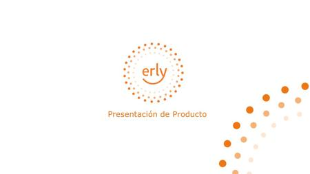 Presentación de Producto. elderly care early attention Contexto.