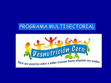 PROGRAMA MULTISECTORIAL