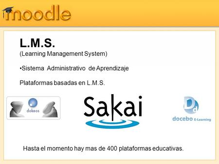 L.M.S. (Learning Management System)