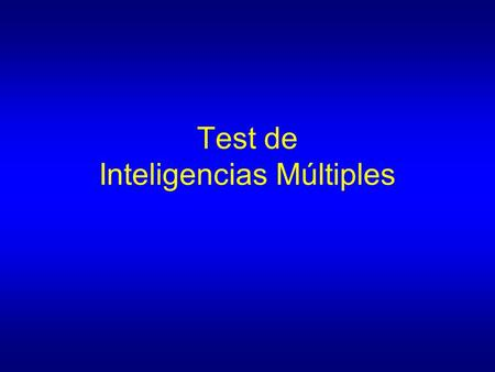 Test de Inteligencias Múltiples