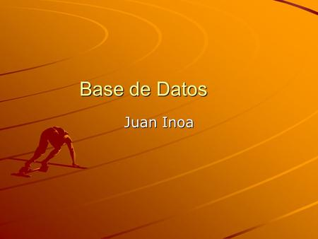 Base de Datos Juan Inoa. Conceptos de Base de Datos.
