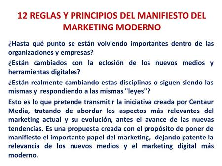 12 REGLAS Y PRINCIPIOS DEL MANIFIESTO DEL MARKETING MODERNO