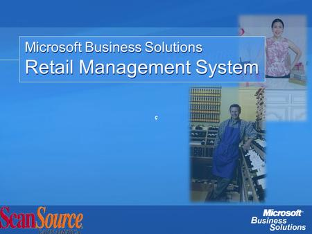 Microsoft Business Solutions Retail Management System Microsoft Business Solutions Retail Management System ç.