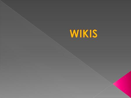 WIKIS.